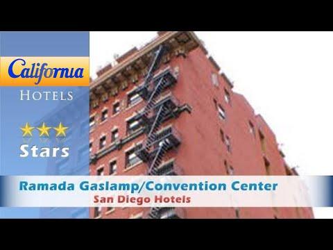 Ramada Gaslamp/Convention Center, San Diego Hotels - California
