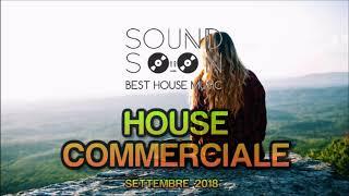 Tormentoni 2018 e REMIX del momento - SETTEMBRE 2018 - MIX HOUSE COMMERCIALE - Hits Of Popular Songs
