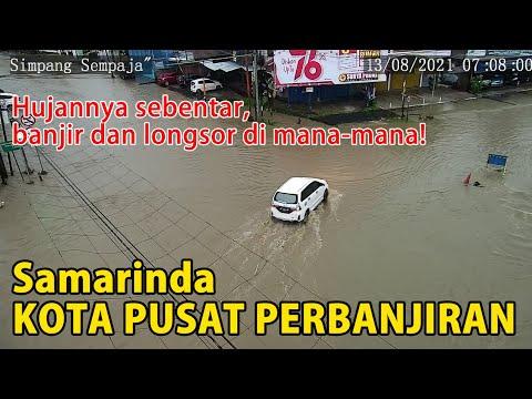 Diguyur Hujan Beberapa Jam, SAMARINDA TERENDAM BANJIR & Longsor