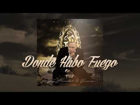 4. El Chulo x Chocolate - Donde Hubo Fuego (PHP) by RPMusic