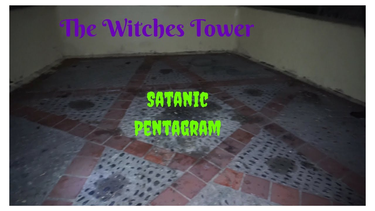 DO NOT SIT INSIDE A PENTAGRAM (THE WITCHES TOWER)