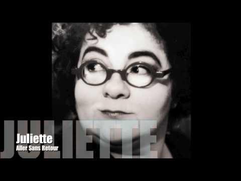 Juliette Aller Sans Retour