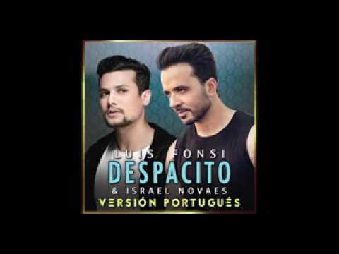 Amazing Luis Fonsi, Israel Novaes - Despacito (Audio/Versión Portugués)