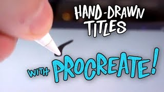 Create Animated Titles with Procreate and iPad Pro!