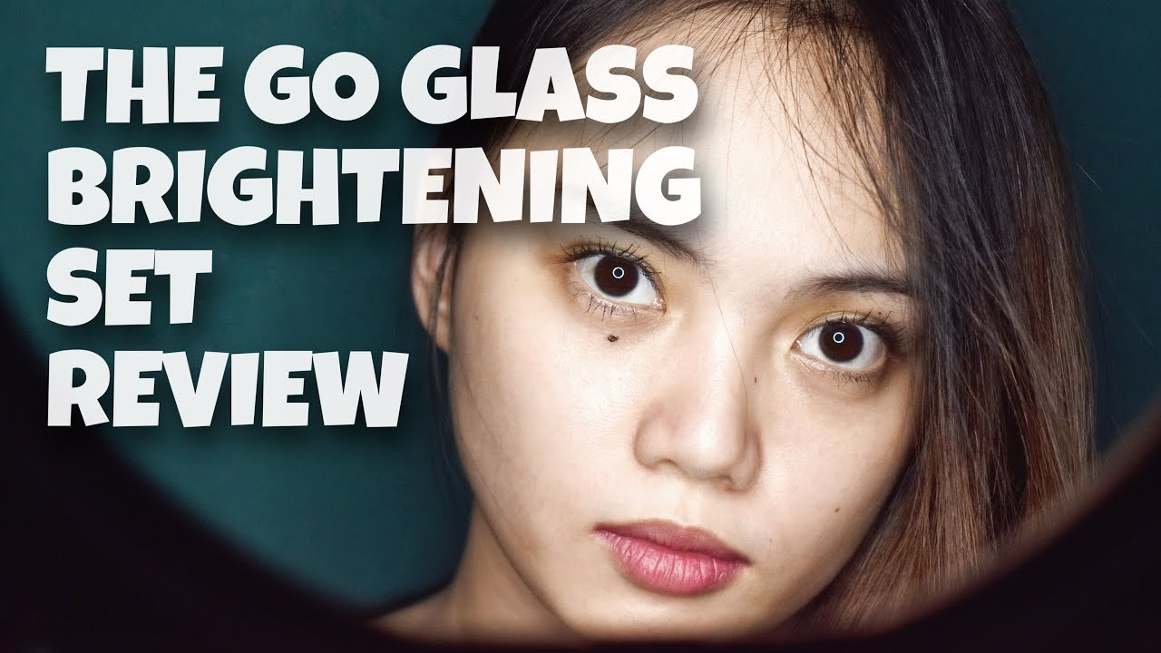 THE GO GLASS BRIGHTENING SET   UNBOXING AND 7 DAYS REVIEW