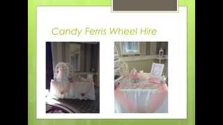PennyJellies Candy Ferris Wheel Hire | Mag Furness