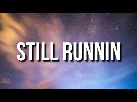 Lil Baby & Lil Durk – Still Runnin (Lyrics) Ft. Meek Mill