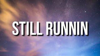 Lil Baby & Lil Durk - Still Runnin (Lyrics) Ft. Meek Mill