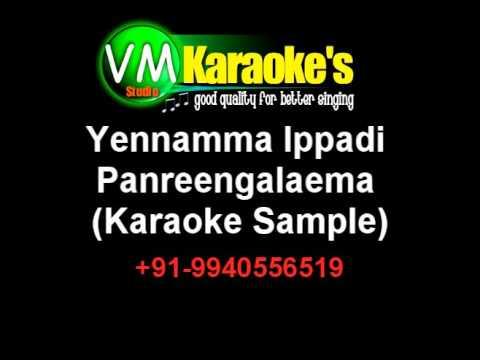 Yennamma Ippadi Panreengalaema Karaoke