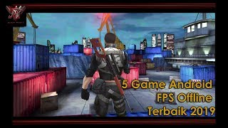 5 Game Android FPS Offline Terbaik 2019