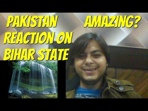 First Impression of Bihar state to an Pakistani Reaction 2017