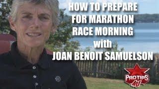 Marathon Running Tips: What to do on marathon race morning, with Joan Benoit Samuelson