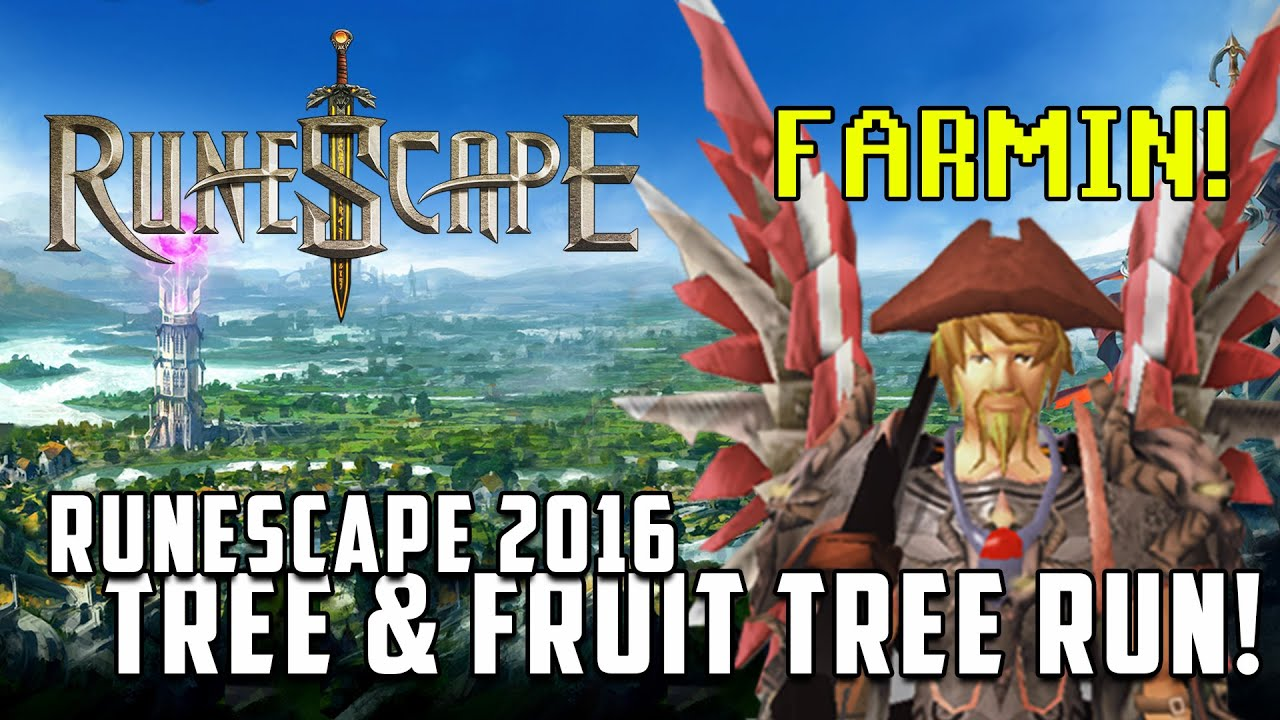 Runescape Fruit Trees Part - 25: Runescape 3 : 2016 Tree And Fruit Tree Farming Run! - YouTube