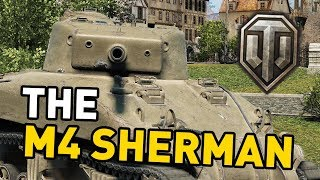 World of Tanks || the M4 Sherman