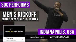 SOC Performance: Men's Kickoff - FULL Version - Songs & Sermon (@RebirthofSOC)