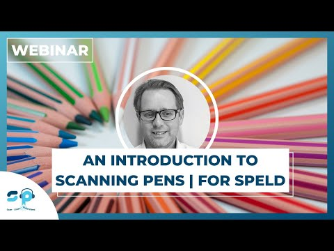 An Introduction To Scanning Pens | Webinar For SPELD