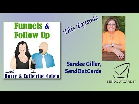 Sandee Lee Giller, Send Out Cards   Funnels & Follow Up