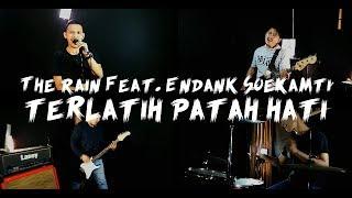 The Rain Feat Endank Soekamti Terlatih Patah Hati Cover by Second Team