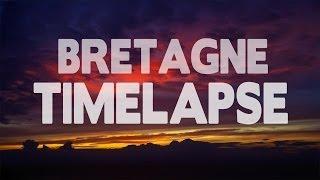 BRETAGNE - Timelapse