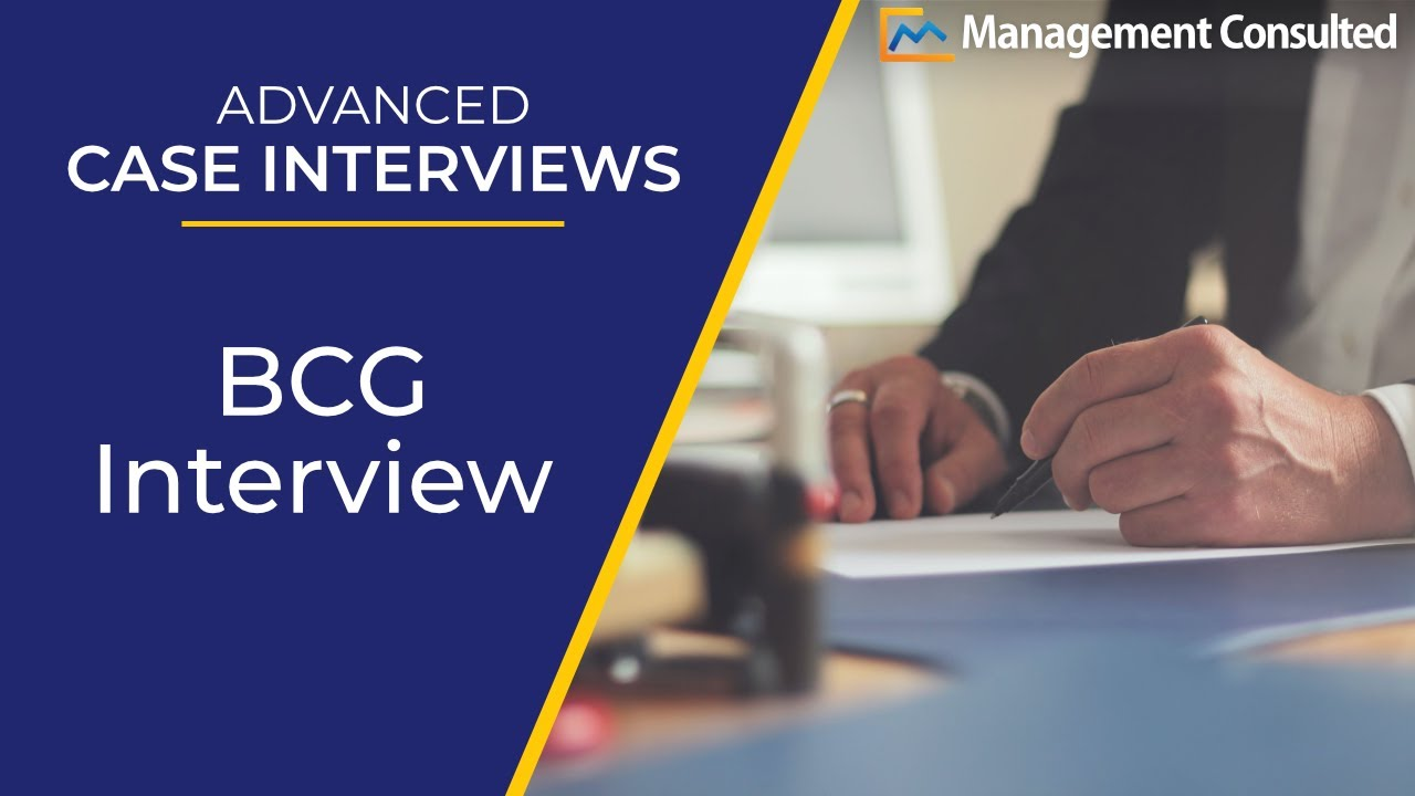 advanced case interviews bcg interview video of  advanced case interviews bcg interview video 4 of 7