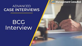 advanced case interviews bcg interview video 4 of 7