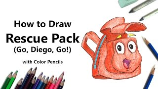 How to Draw Rescue Pack from Go, Diego, Go! with Color Pencils [Time Lapse]
