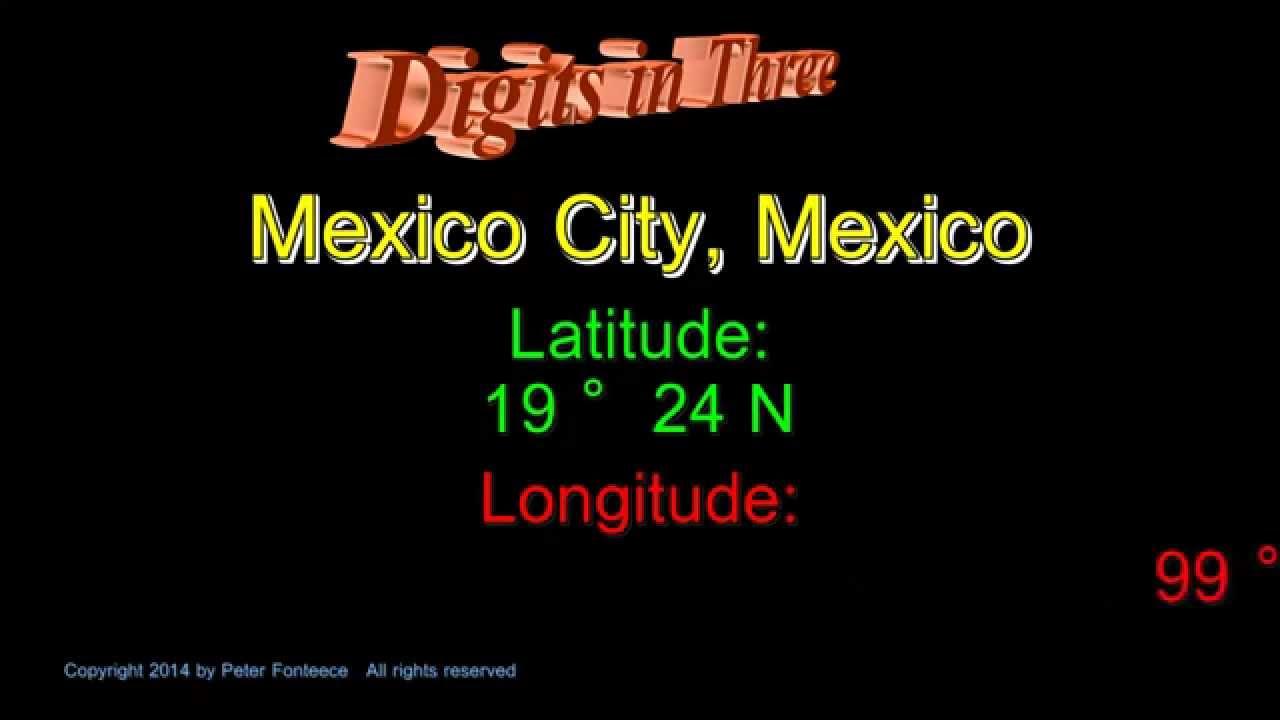 Mexico City Mexico - Latitude and Longitude - Digits in Three ...