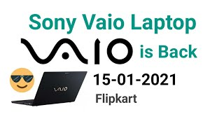 Sony Vaio Laptop is Back | 202…