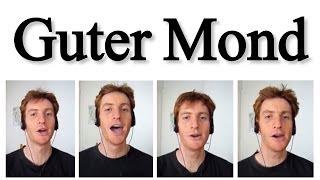 Guter Mond (A Cappella) - Julien Neel