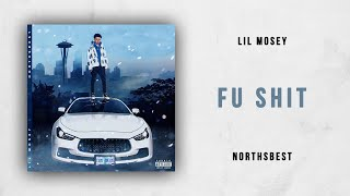 Lil Mosey Fu Shit Northsbest.mp3