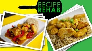 Healthy Orange Chicken Recipe I Recipe Rehab I Everyday Health
