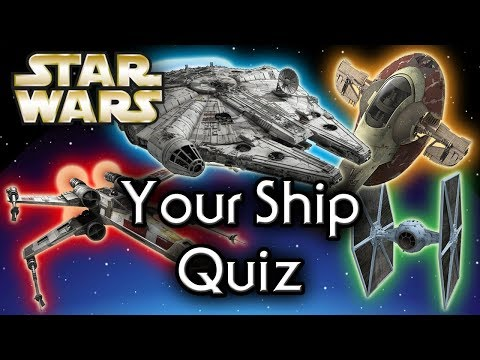 Find out YOUR Star Wars SHIP! - Star Wars Quiz