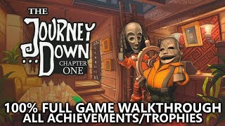The Journey Down: Chapter One - 100% Full Game Walkthrough - All Achievements/Trophies