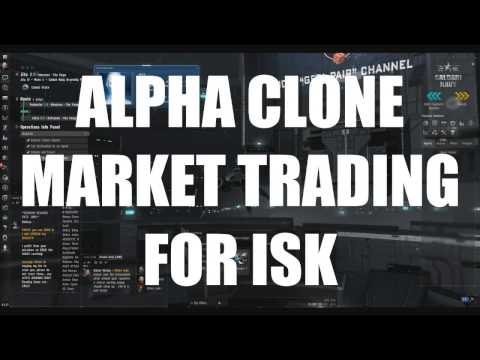Alpha Clone Market Trading - ISK Making Guide
