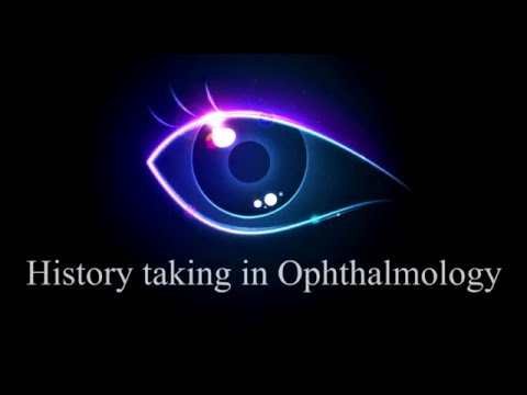 History taking in Ophthalmology