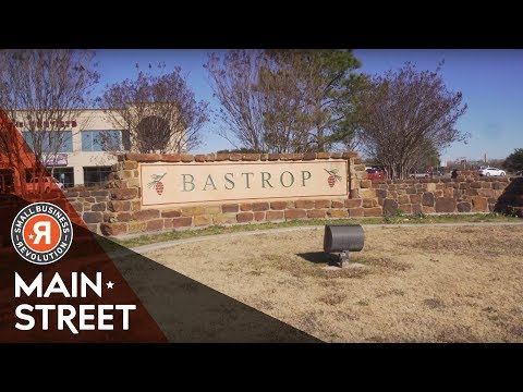 Season 3 Main Street Revival Finalist: Bastrop, TX | Small Business Revolution
