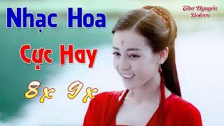 Nhạc Hoa Lời Việt Xao Xuyến Con Tim Thế Hệ 8X 9X   LK Nhạc Hoa Lời Việt Cực Hay Gây Nghiện
