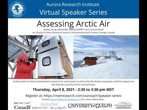 Virtual Speaker Series:  Assessing Arctic Air