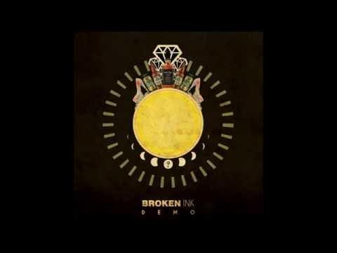 Broken Ink - Esta Noche DEMO
