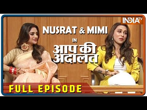 Nusrat Jahan & Mimi Chakraborty in Aap Ki Adalat (Full Episode)