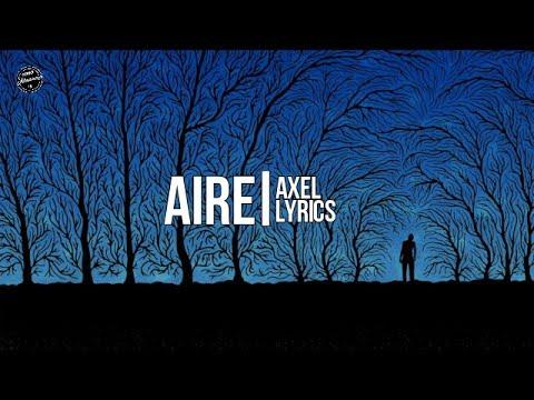 Aire - Axel (Lyrics)