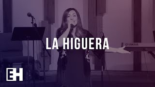 La Higuera | WORSHIP | ENCOUNTER HIM Conference 2018