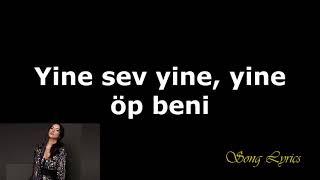 Tuğba Yurt - Yine Sev Yine Şarkı Sözleri & Karaoke Video