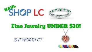 Shop LC Jewelry Haul - Fine Jewelry UNDER $10.  Is it worth it?