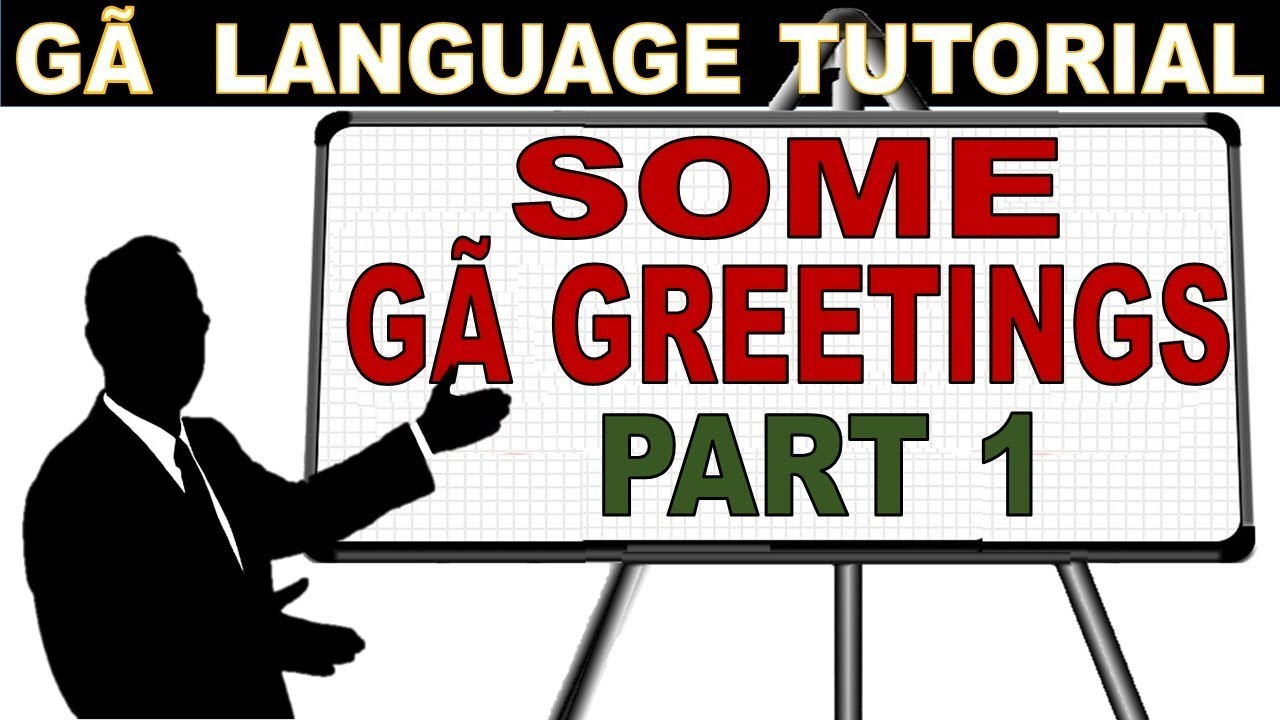 Ga greetings and responses ga ami komi k am nherem ga ga greetings and responses ga ami komi k am nherem ga language and learning tutorial kristyandbryce Image collections