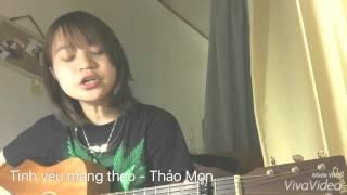 Tình Yêu Mang Theo - Miu Lê guitar cover by Thảo Mon