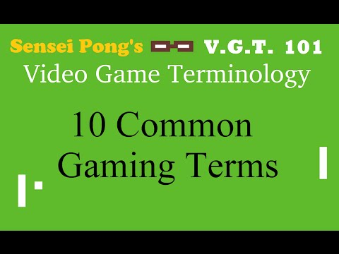 10 Common Gaming Terms and Slang - Video Game Terminology 101