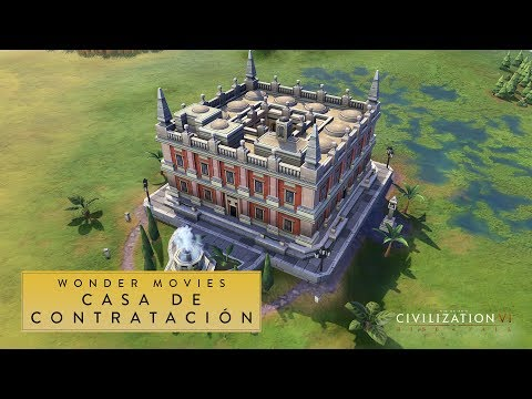 Civilization VI: Rise and Fall - Casa de Contratación (Wonder Movies)