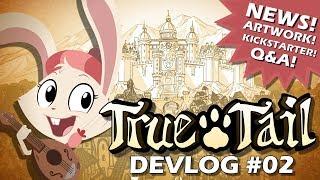 True Tail | Skynamic Studios | DEVLOG #02