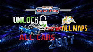 How To Unlock All Cars/Maps City Car Driving 1.5.2 2017